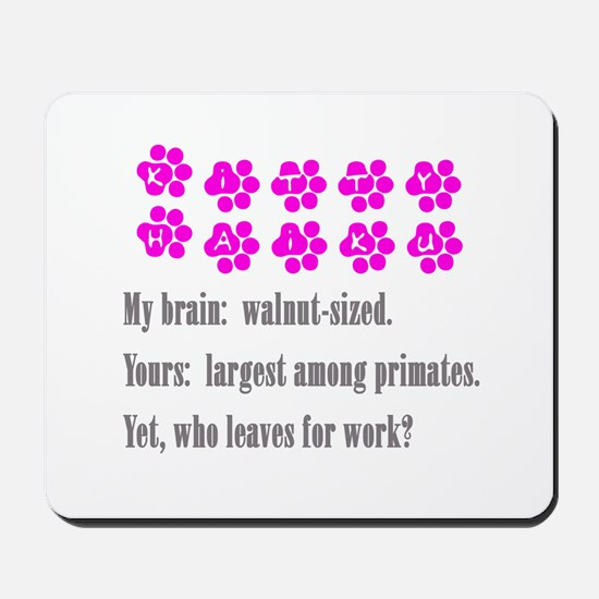 Kitty Brain Haiku Mousepad