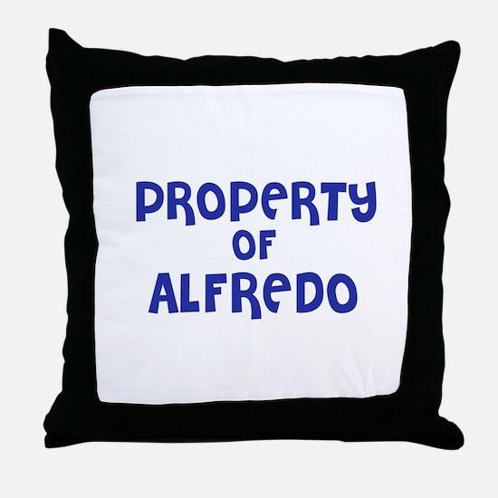 Property of Alfredo Throw Pillow