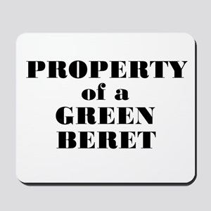Property of a Green Beret Mousepad