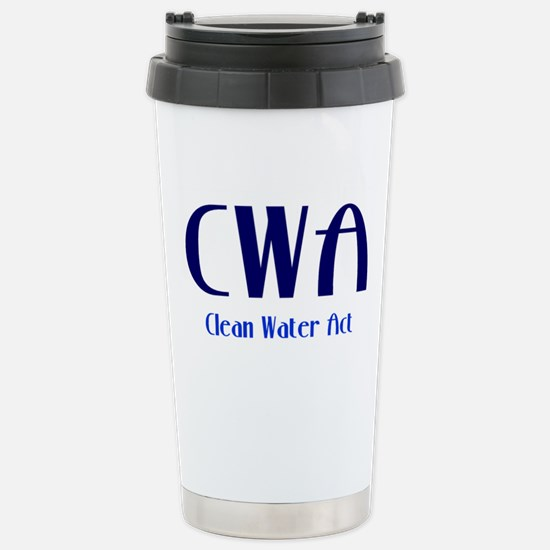 Clean Water Act Stainless Steel Travel Mug