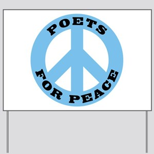 Poets For Peace Yard Sign