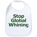 Stop Global Whining Bib