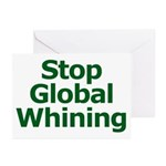 Stop Global Whining Greeting Cards (Pk of 20)