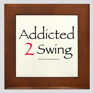 Addicted To Swing Framed Tile