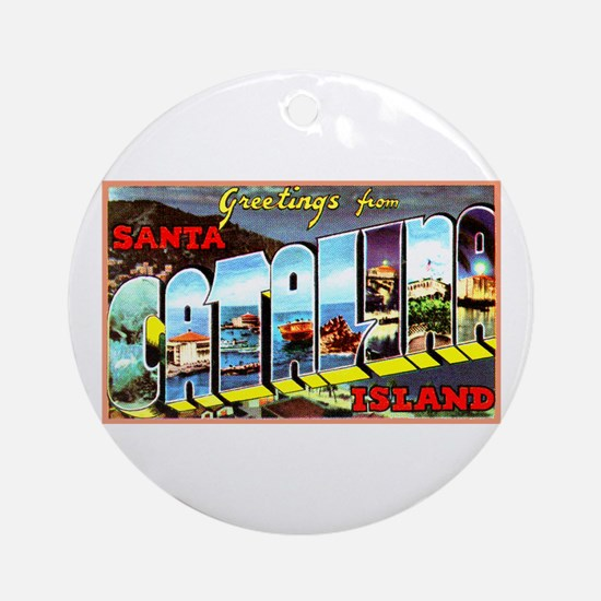 Catalina Island California Greetings Ornament (Rou