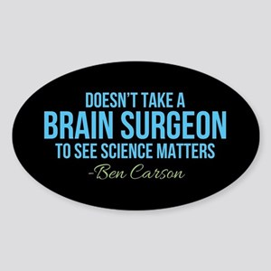 Ben Carson Science Matters Sticker (Oval)