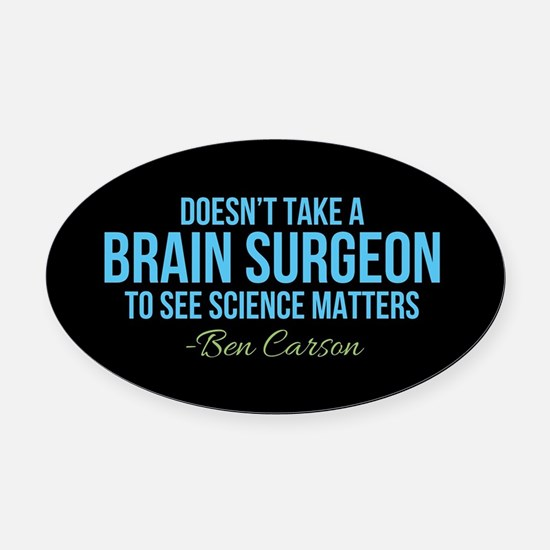 Ben Carson Science Matters Oval Car Magnet