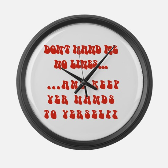 Hands To Yerself Large Wall Clock