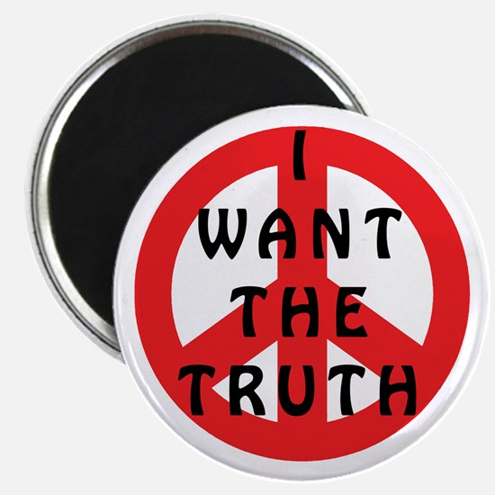 I Want The Truth Magnet