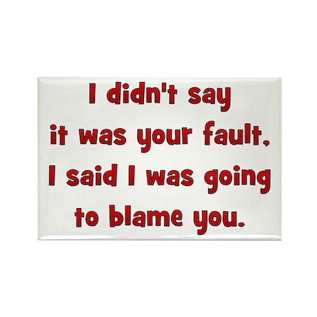 fault/blame Rectangle Magnet