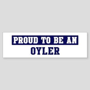 Proud to be Oyler Bumper Sticker