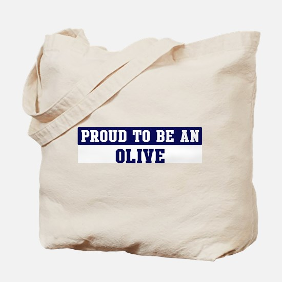 Proud to be Olive Tote Bag