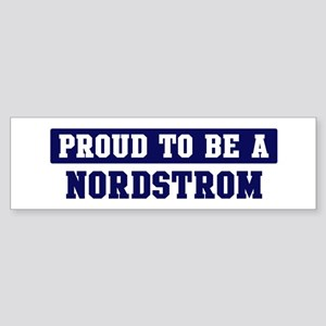 Proud to be Nordstrom Bumper Sticker