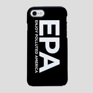 Enjoy Polluted America iPhone 7 Tough Case