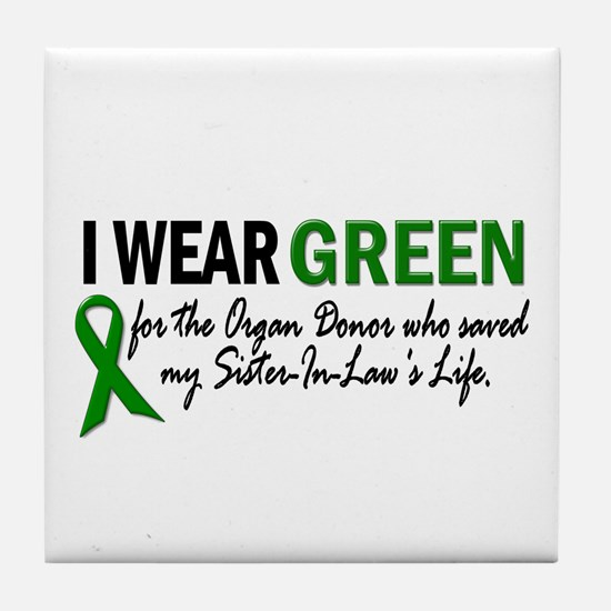 I Wear Green 2 (Sister-In-Law's Life) Tile Coaster