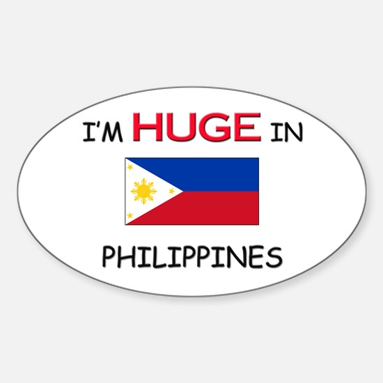 I'd HUGE In PHILIPPINES Oval Decal
