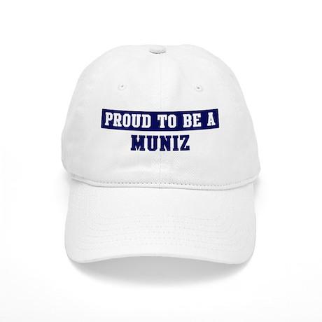 Proud to be Muniz Cap
