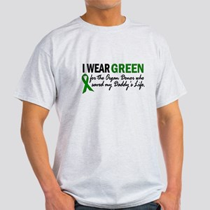 I Wear Green 2 (Daddy's Life) Light T-Shirt