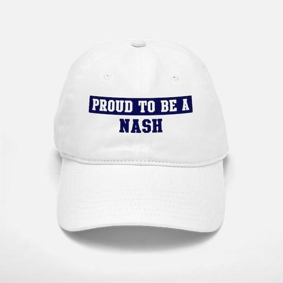Proud to be Nash Baseball Baseball Cap