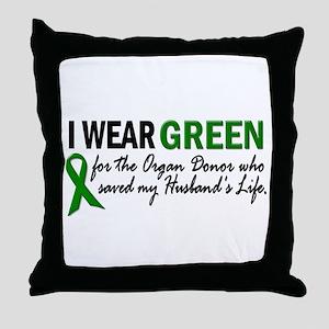 I Wear Green 2 (Husband's Life) Throw Pillow