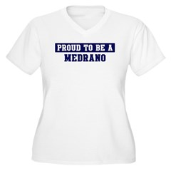 Proud to be Medrano T-Shirt