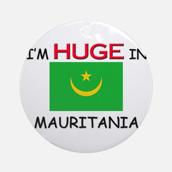 I'd HUGE In MAURITANIA Ornament (Round)