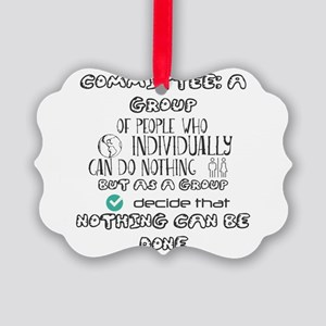 Committee: A group of people who Picture Ornament