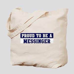 Proud to be Messinger Tote Bag