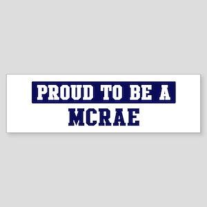 Proud to be Mcrae Bumper Sticker