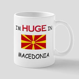 I'd HUGE In MACEDONIA Mug