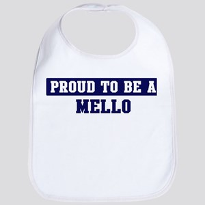 Proud to be Mello Bib