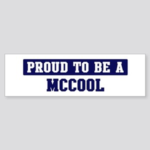 Proud to be Mccool Bumper Sticker