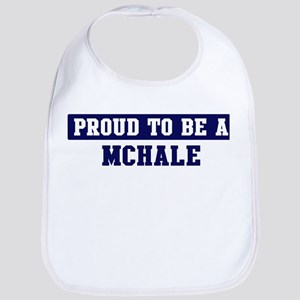 Proud to be Mchale Bib