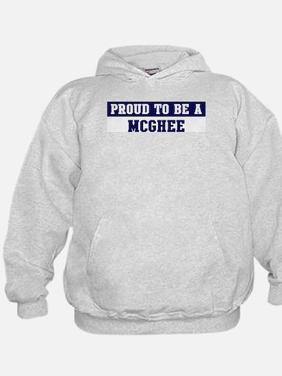 Proud to be Mcghee Hoodie