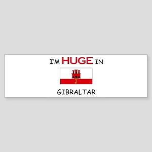 I'd HUGE In GIBRALTAR Bumper Sticker