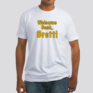 Welcome Back Brett Fitted T-Shirt