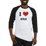 I Love Kyle Baseball Jersey