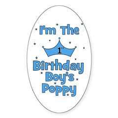 1st Birthday Boy's Poppy! Oval Decal
