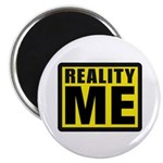 Reality Me Magnet