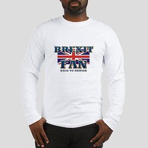 Brexit Fan Long Sleeve T-Shirt