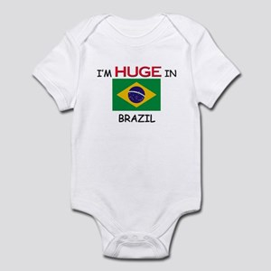I'd HUGE In BRAZIL Infant Bodysuit