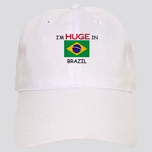 I'd HUGE In BRAZIL Cap