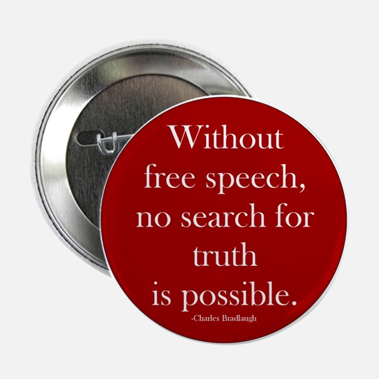 """Without Free Speech Circle 2.25"""" Button (10 p"""