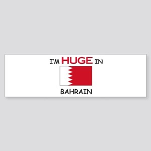 I'd HUGE In BAHRAIN Bumper Sticker