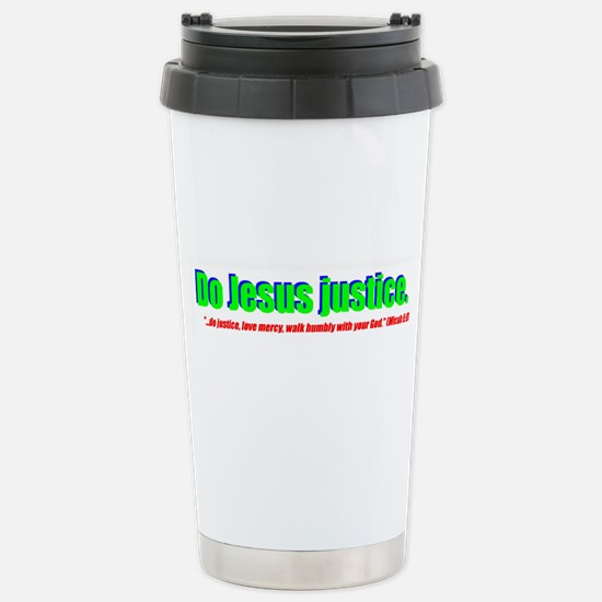 Jesus Justice Stainless Steel Travel Mug