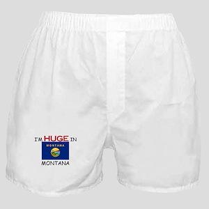 I'd HUGE In MONTANA Boxer Shorts