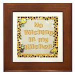 """No B****ing In My Kitchen"" Framed Tile"