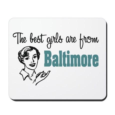 Best Girls Baltimore Mousepad