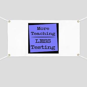 More Teaching, Less Testing Banner
