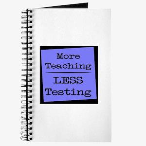 More Teaching, Less Testing Journal